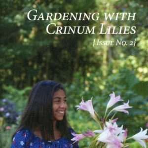 Gardening with Crinum Lilies, Issue No. 2
